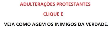 ADULTERAÇÕES PROTESTANTES